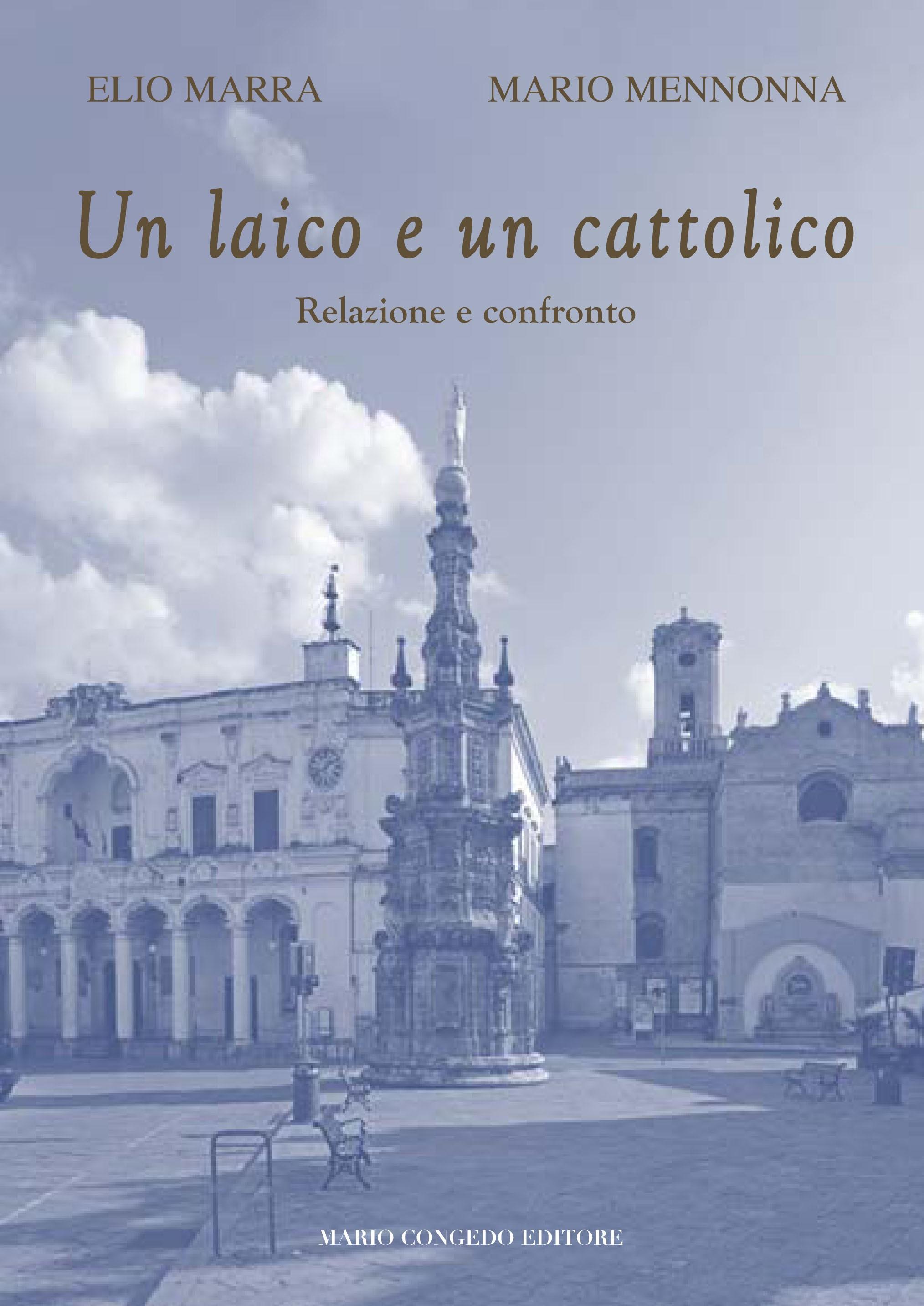 Un laico e un cattolico. Relazione a confronto