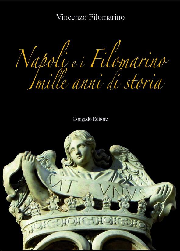 Napoli e i Filomarino mille anni di storia