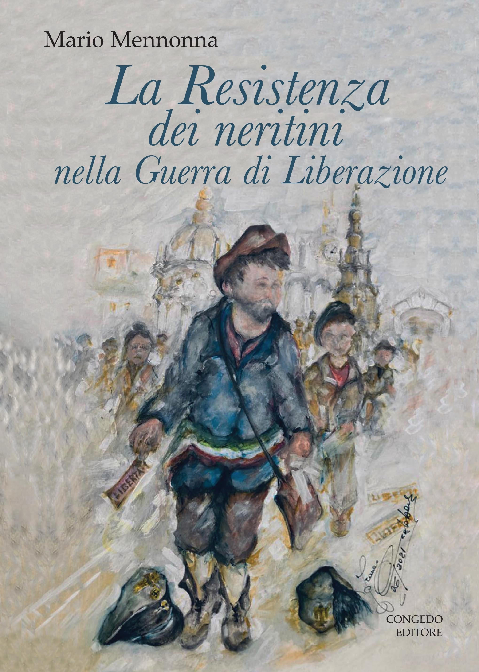 La Resistenza dei neritini nella Guerra di Liberazione (1943-1945)