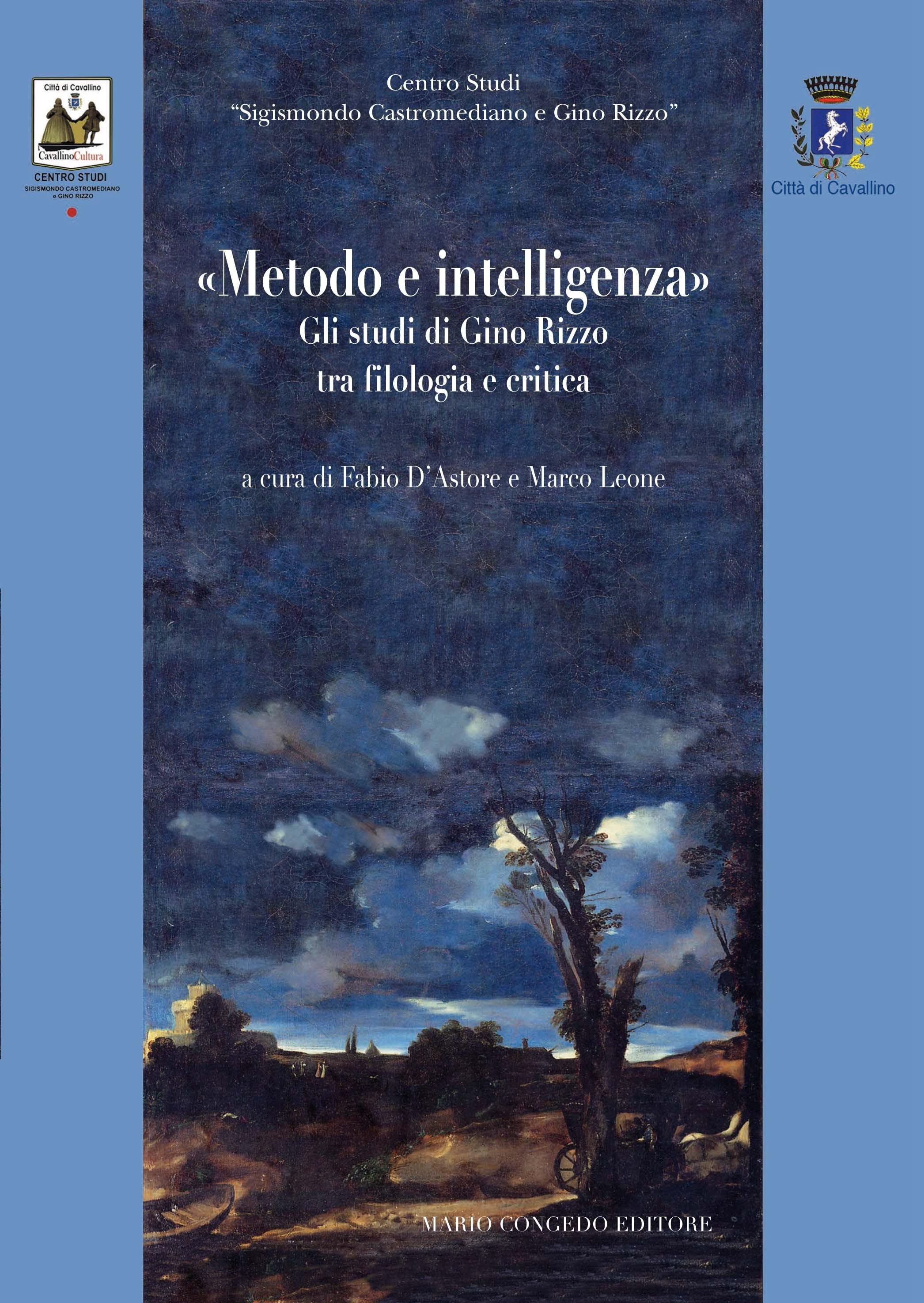 «Metodo e intelligenza». Gli studi di Gino Rizzo tra filologia e critica