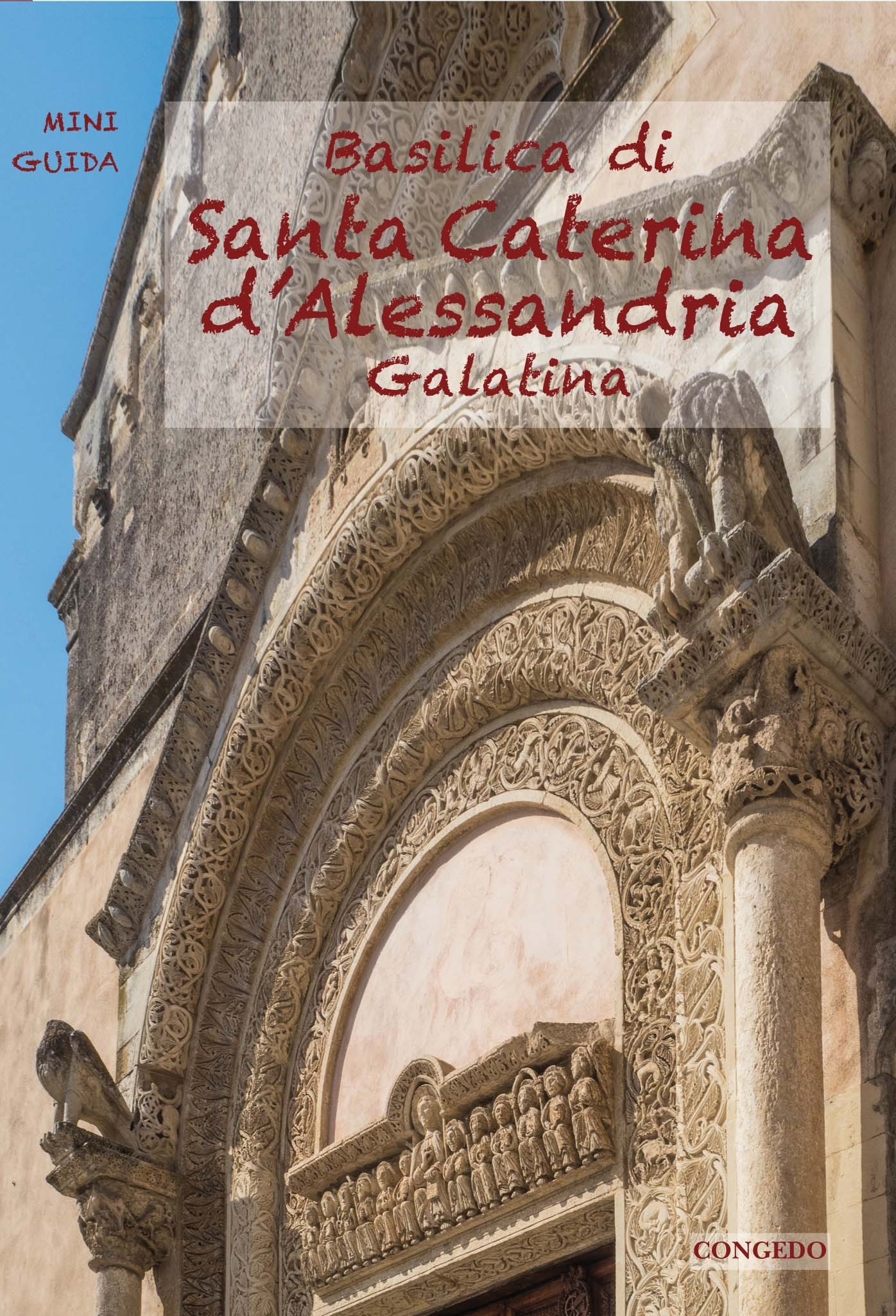 Basilica di Santa Caterina d'Alessandria - Galatina -