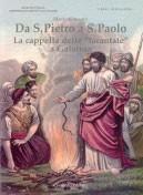 """Da S. Pietro a S. Paolo - La cappella delle """"tarantate"""" a Galatina."""