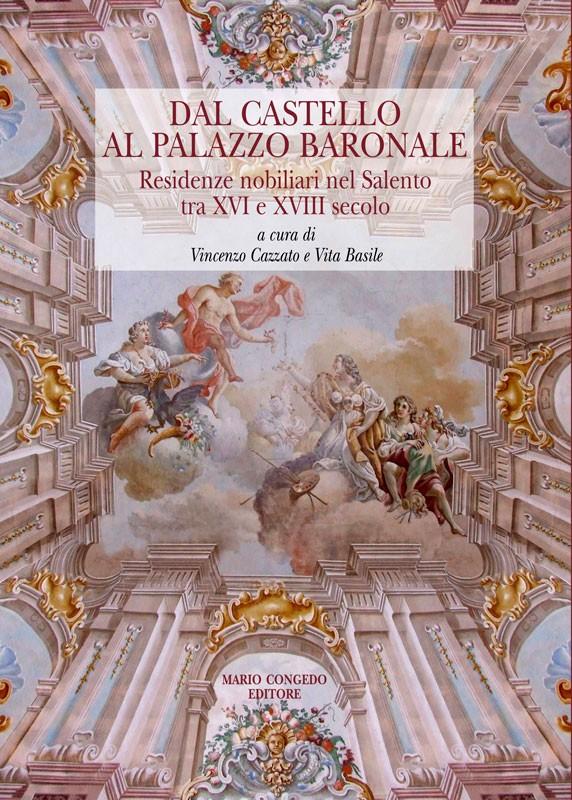 Dal Castello al Palazzo Baronale