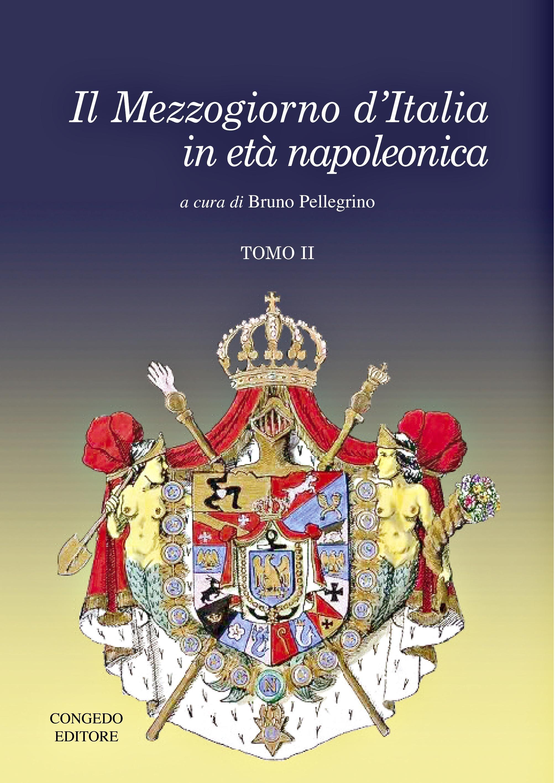 Il Mezzogiorno d'Italia in età napoleonica II