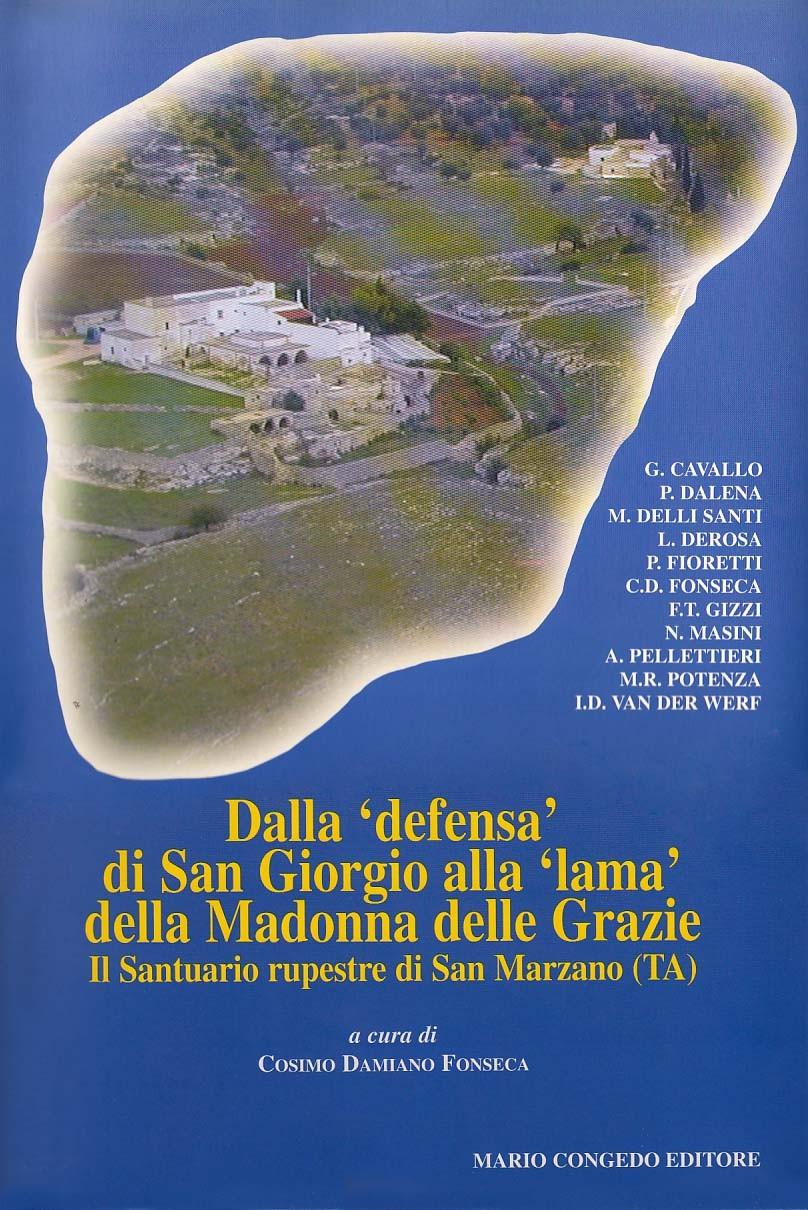 """Dalla """"defensa"""" di san Giorgio alla """"lama"""" della Madonna delle Grazie"""