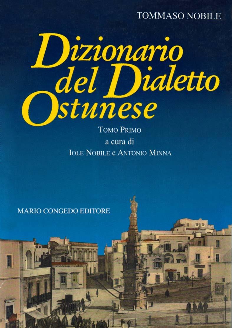 Dizionario del dialetto ostunese (2 tomi)