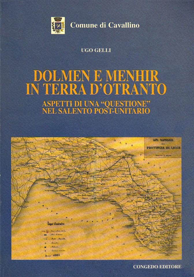 """Dolmen e menhir in Terra d'Otranto. Aspetti di una """"questione"""" nel Salento post-unitario"""