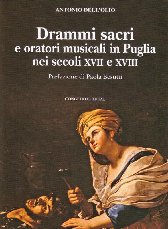 Drammi sacri e oratori musicali in Puglia nei secoli XVII e XVIII