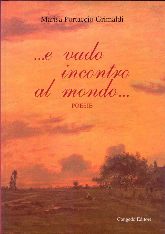 …e vado incontro al mondo….. poesie