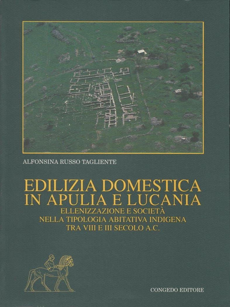 Edilizia domestica in Apulia e Lucania