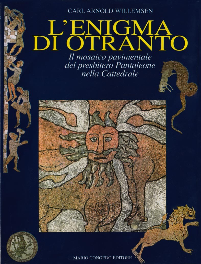 L'enigma di Otranto - Il mosaico pavimentale del presbitero Pantaleone nella cattedrale