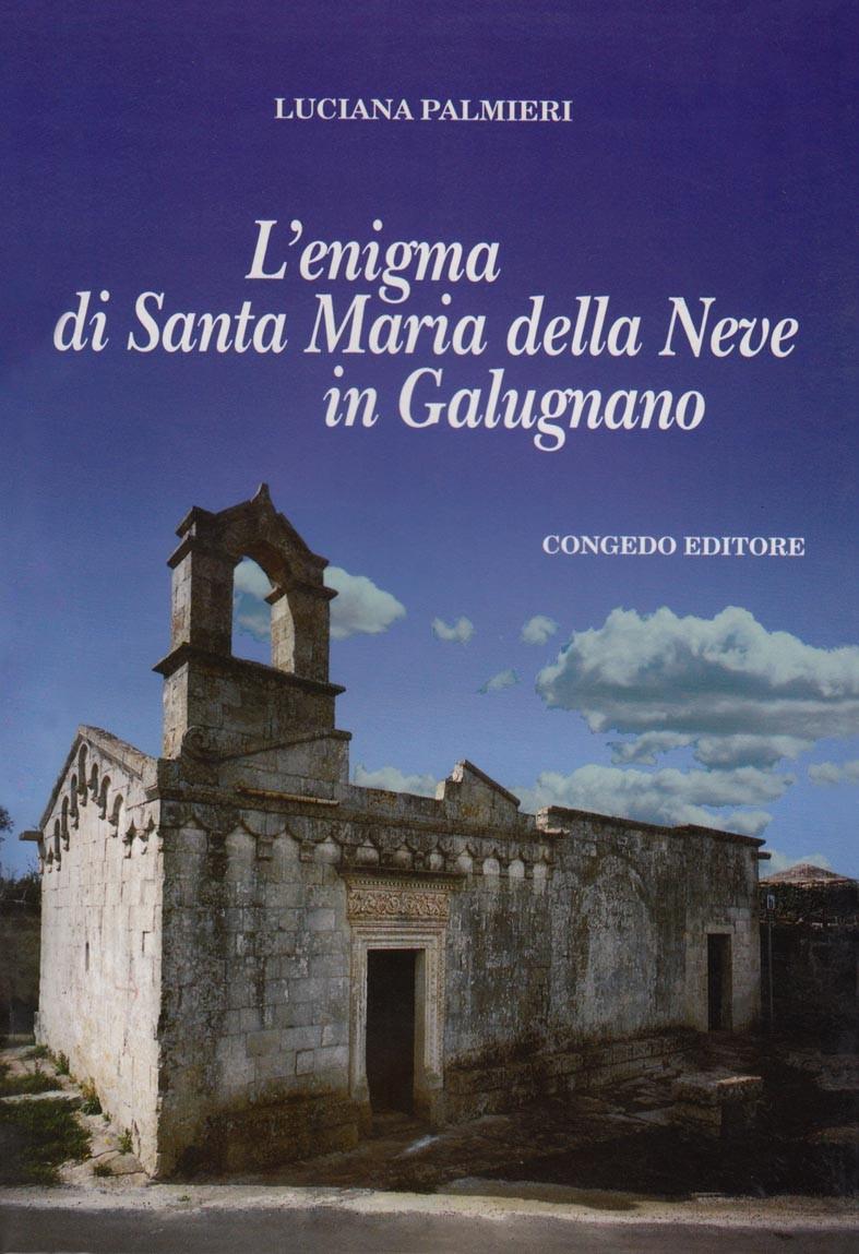 L'enigma di Santa Maria della Neve in Galugnano