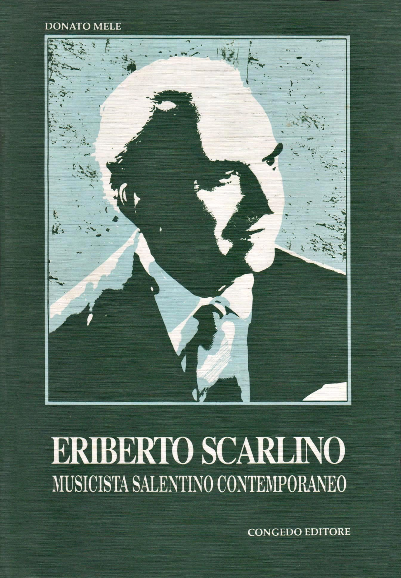 Eriberto Scarlino. Musicista salentino contemporaneo