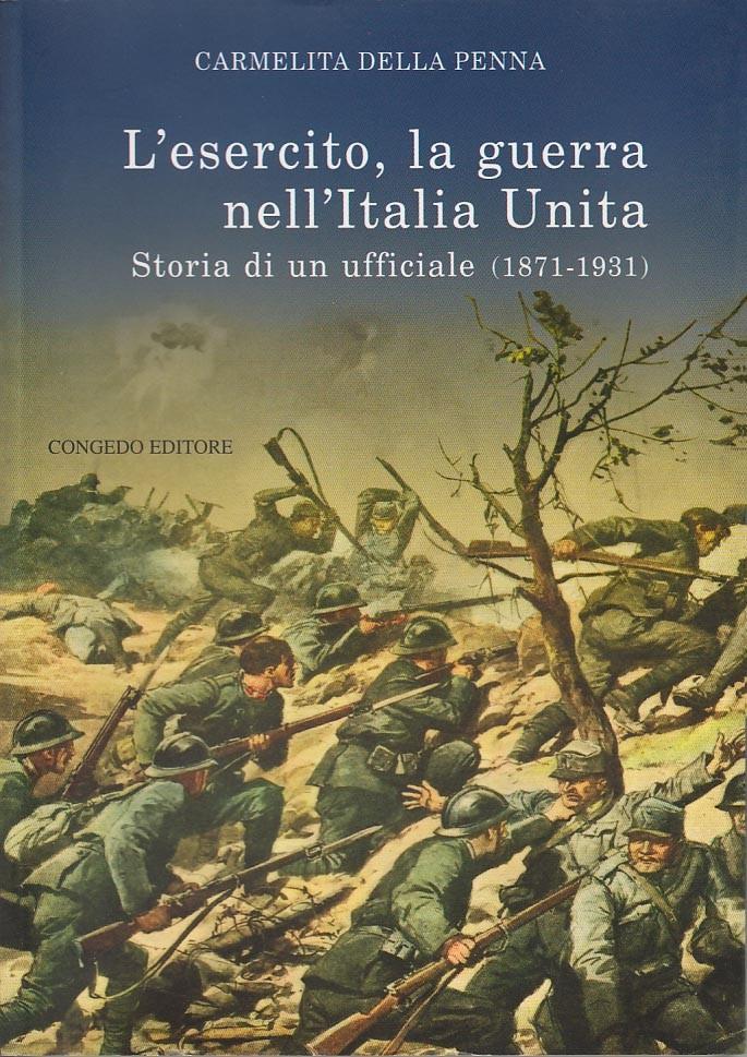 L'esercito, la guerra nell'Italia Unita