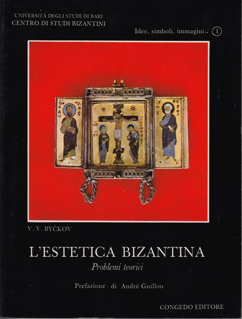 L'estetica bizantina - Problemi teorici