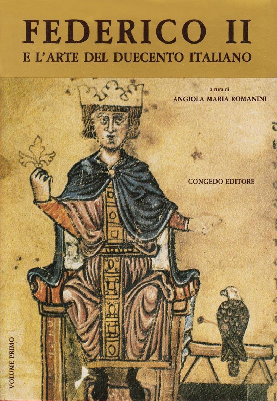 Federico II e l'arte del Duecento Italiano
