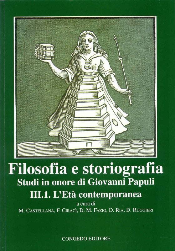 Filosofia e storiografia. Studi in onore di Giovanni Papuli III. 1