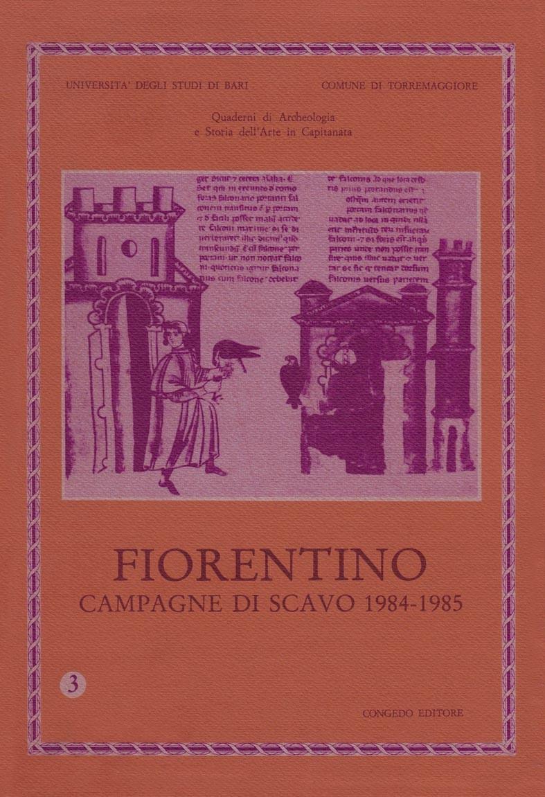 Fiorentino - Campagne di scavo 1984-1985