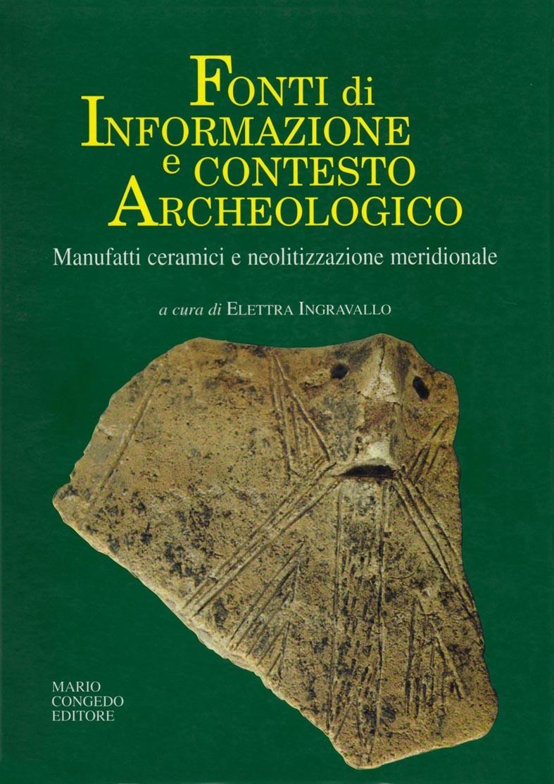 Fonti di informazione e contesto archeologico - Manufatti ceramici e neolitizzazione meridionale