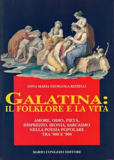 Galatina: il folklore e la vita
