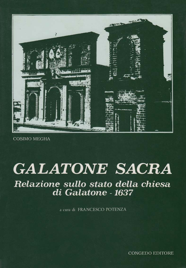 Galatone sacra. Relazione sullo stato della chiesa di Galatone -1637