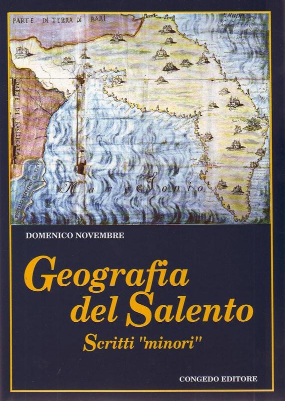 """Geografia del Salento - Scritti """"minori"""""""