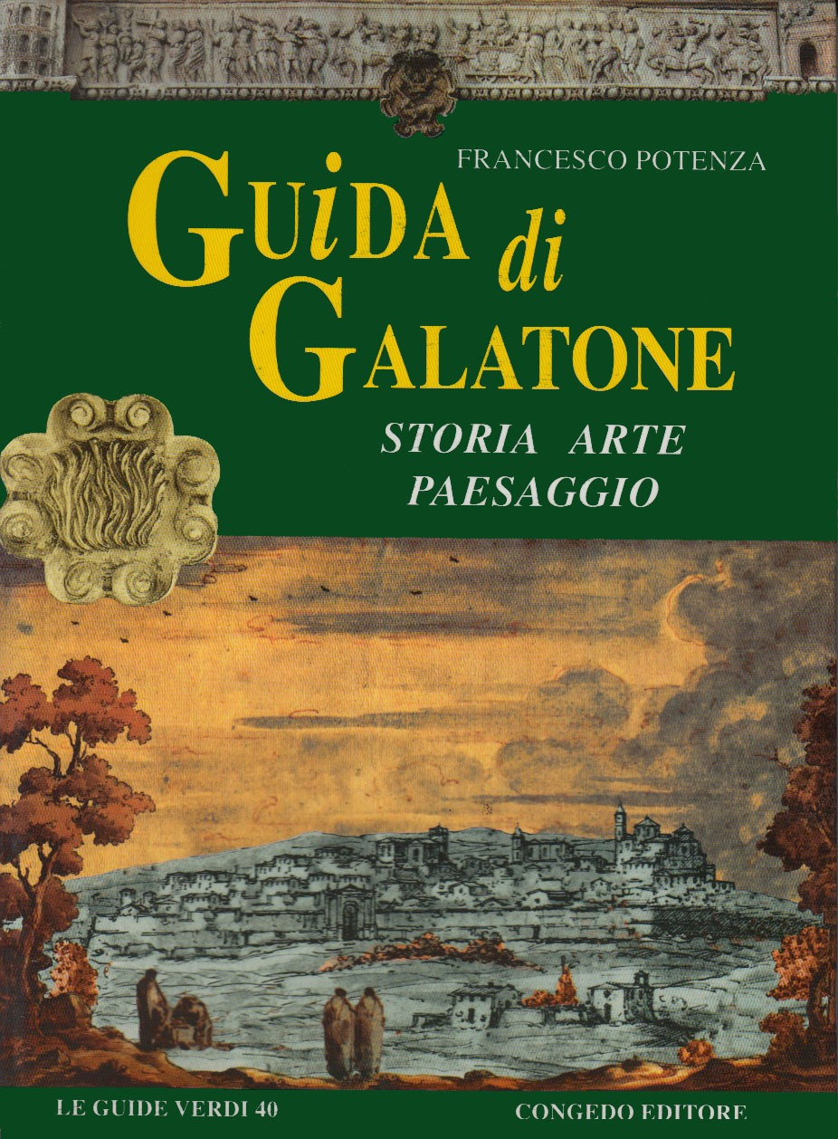 Guida di Galatone. Storia, arte, paesaggio