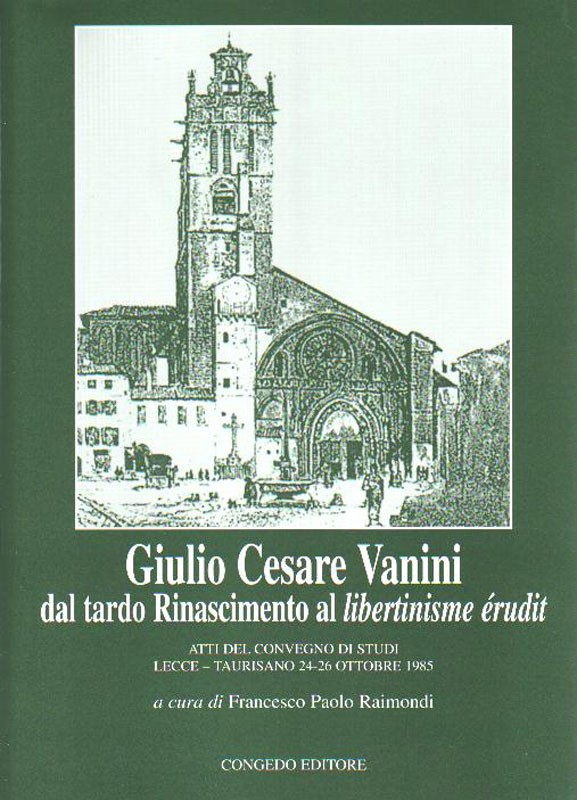 Giulio Cesare Vanini.  Dal tardo Rinascimento al libertinisme èrudit