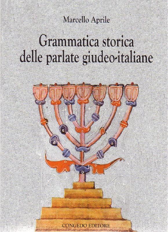 Grammatica storica delle parlate giudeo-italiane