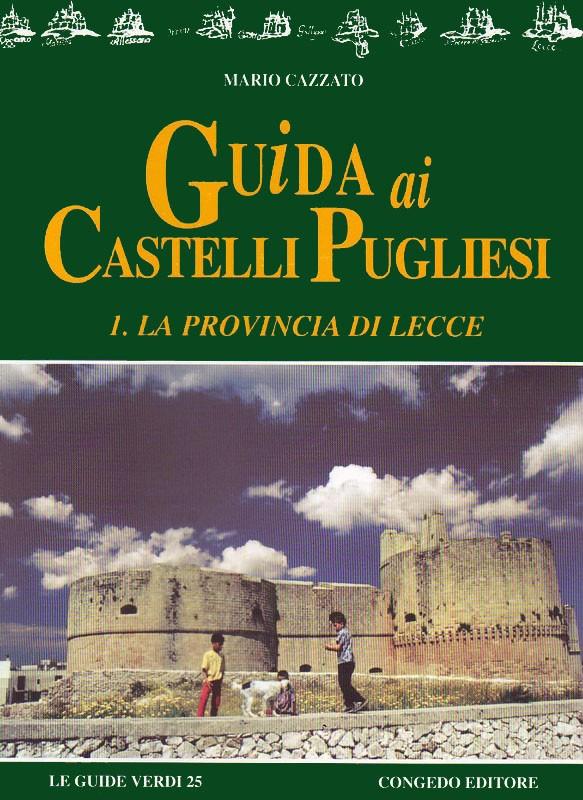 Guida ai castelli pugliesi - La provincia di Lecce