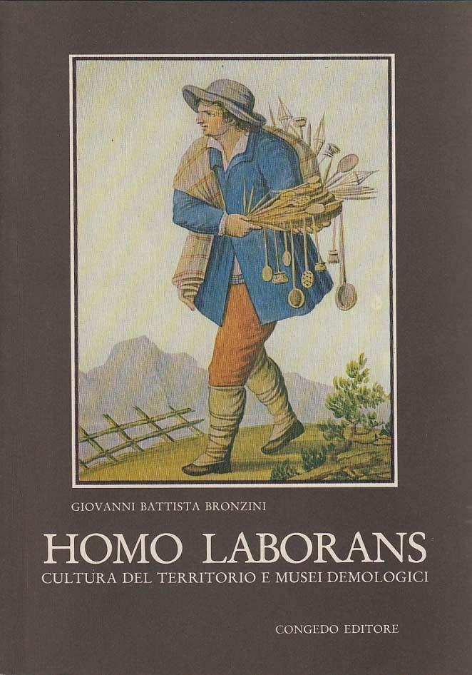 Homo laborans - Cultura del territorio e musei demologici
