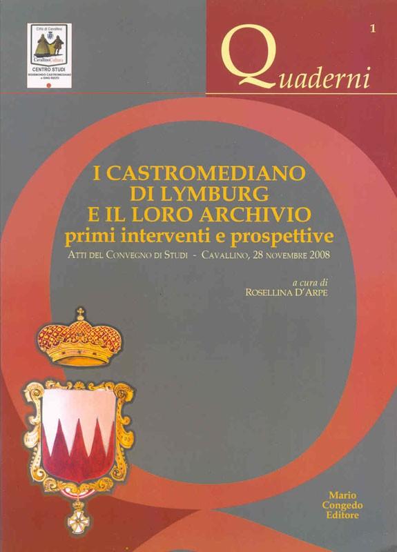 I CASTROMEDIANO DI LYMBURG E IL LORO ARCHIVIO