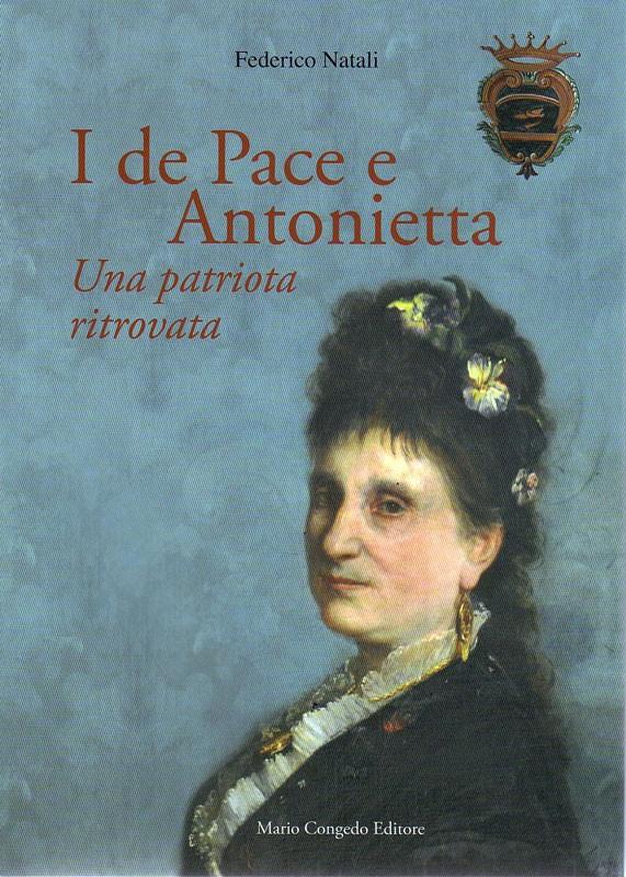 I De Pace e Antonietta. Una patriota ritrovata