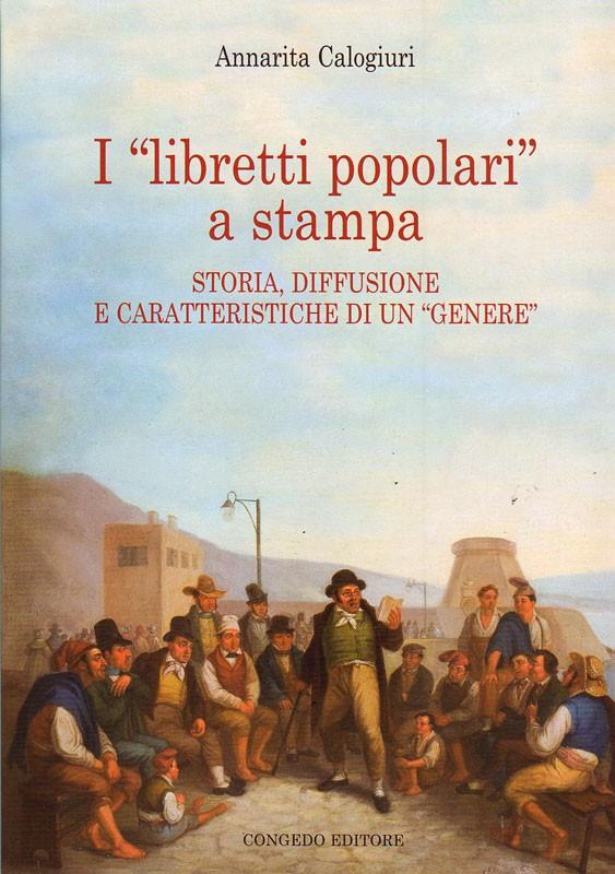"""I """"libretti popolari"""" a stampa"""