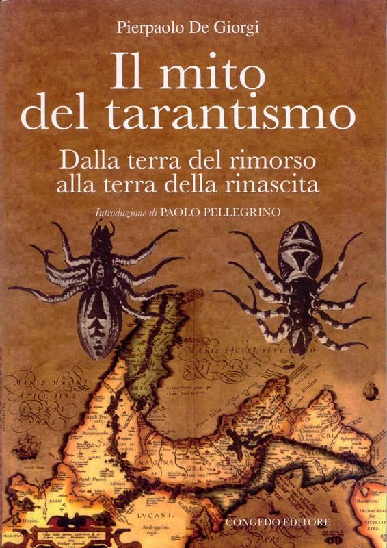 Il mito del tarantismo. Dalla terra del rimorso alla terra della rinascita.