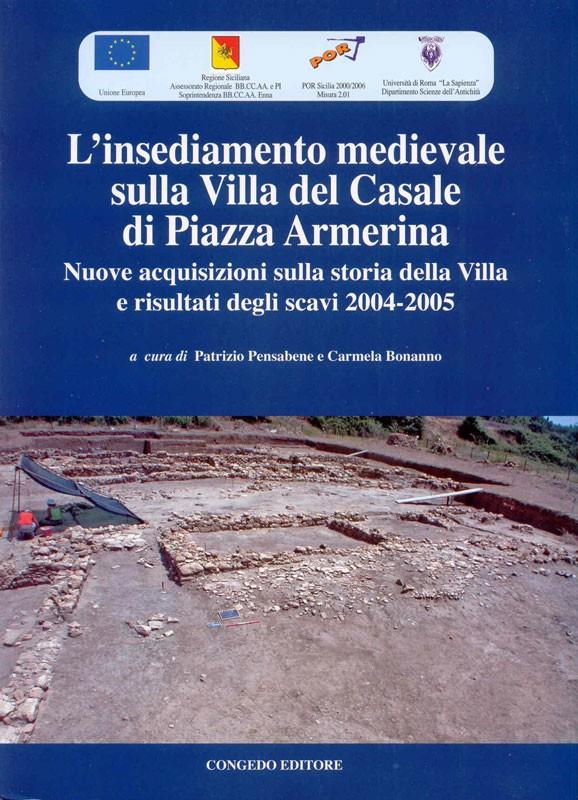 L'insediamento medievale sulla Villa del Casale di Piazza Armerina