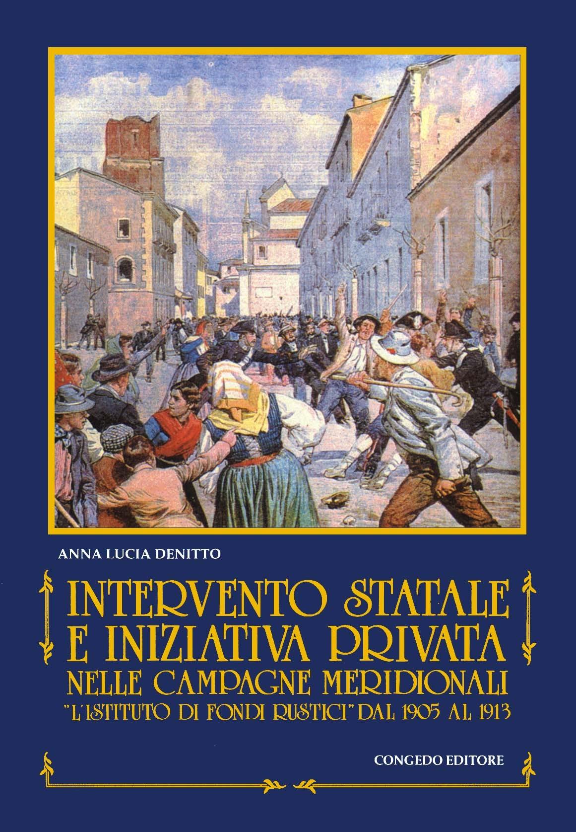 Intervento statale e iniziativa privata  nelle campagne meridionali.