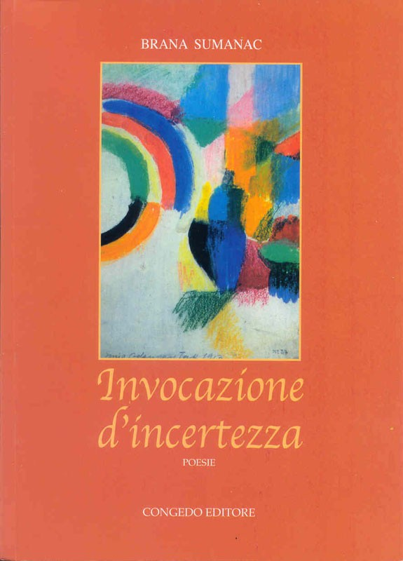 Invocazione d'incertezza - Poesie