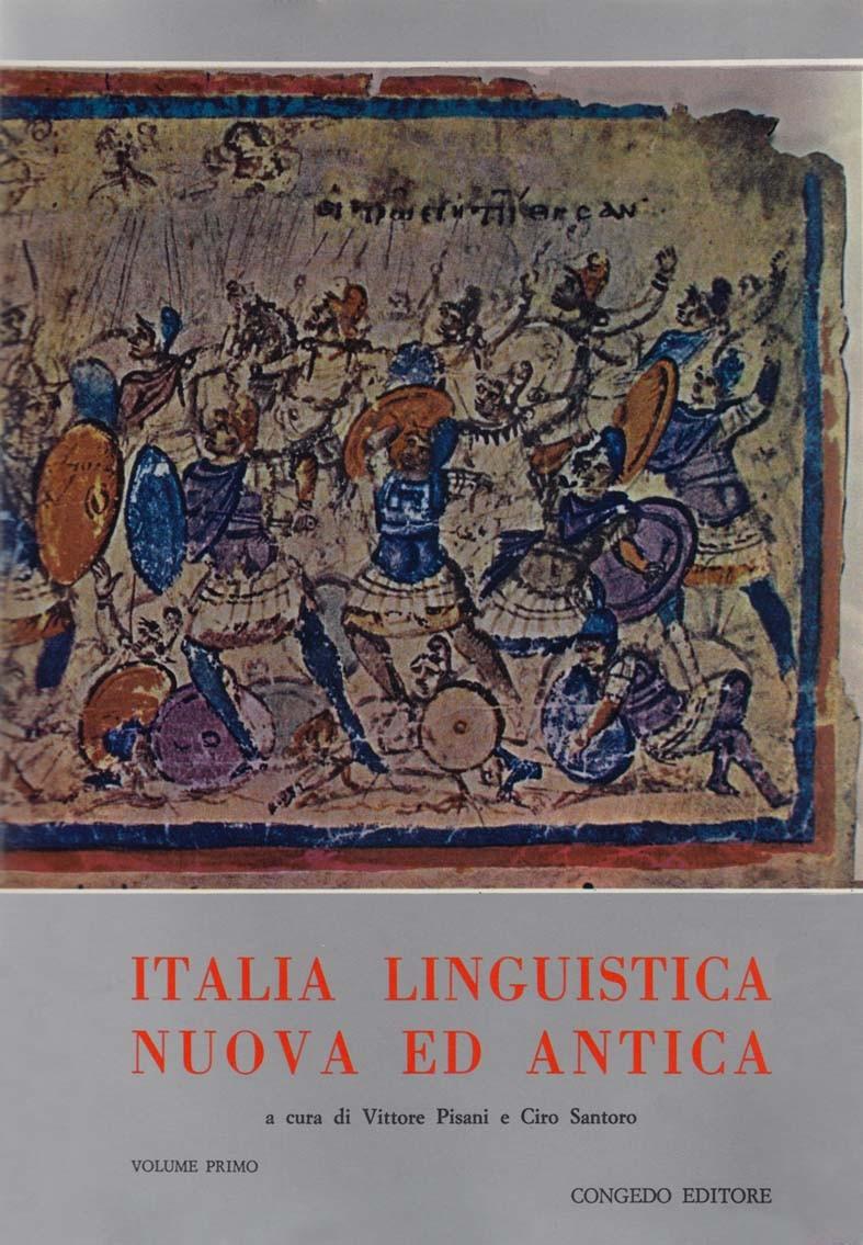 Italia linguistica nuova ed antica. Studi linguistici in memoria di Oronzo Parlangèli (2 voll.)