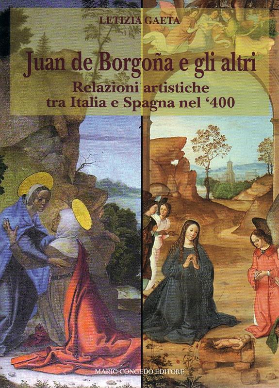 Juan de Borgogna e gli altri - Relazioni artistiche tra Italia e Spagna nel '400