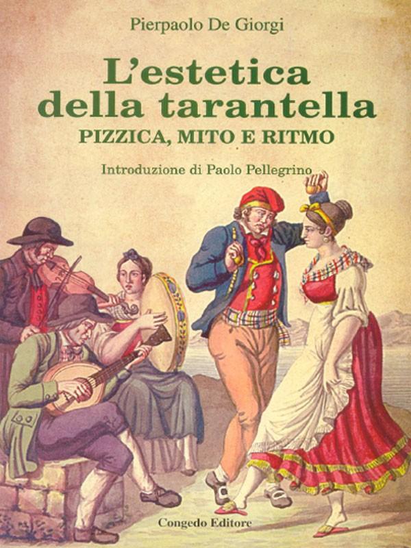 L'estetica della tarantella - Pizzica, Mito e Ritmo