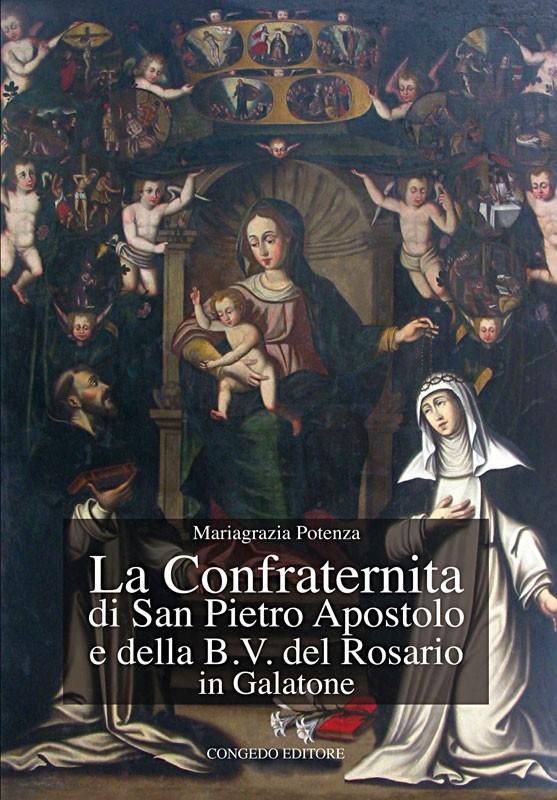 La Confraternita di San Pietro Apostolo e della B.V. del Rosario in Galatone