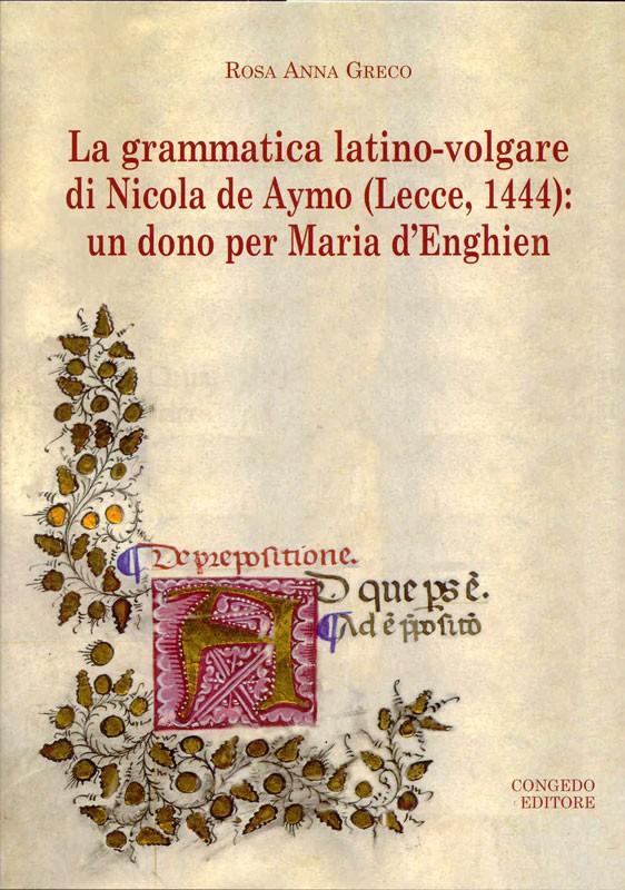 La grammatica latino-volgare di Nicola de Aymo (Lecce,1444)