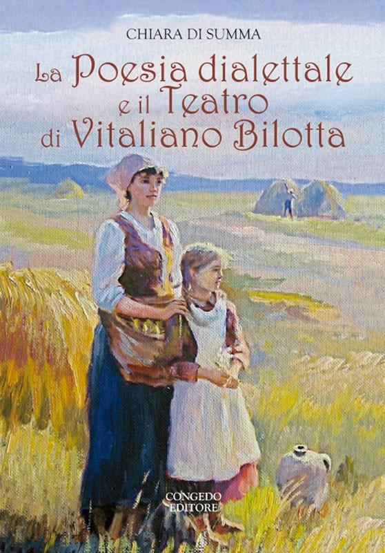 La Poesia dialettale e il Teatro di Vitaliano Bilotta