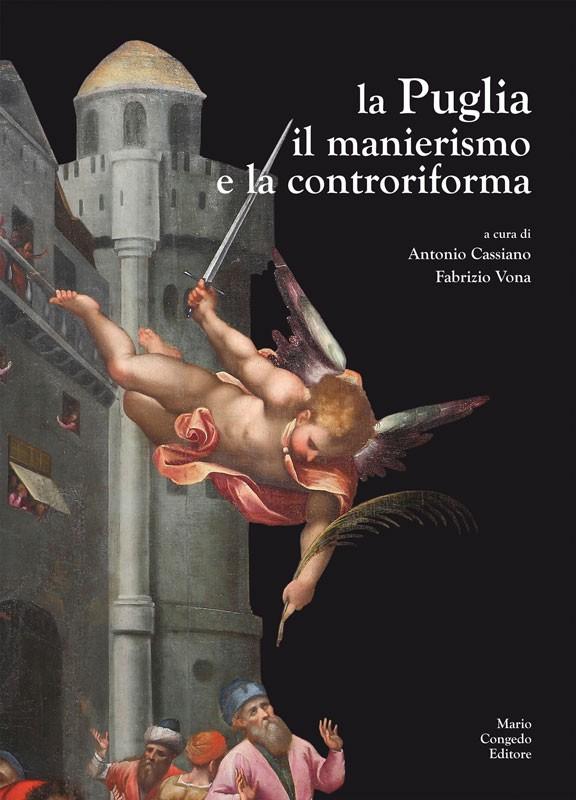 La Puglia il manierismo e la controriforma