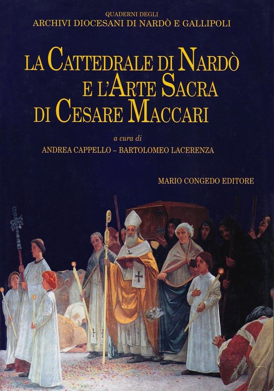 La Cattedrale di Nardò e l'arte di Cesare Maccari
