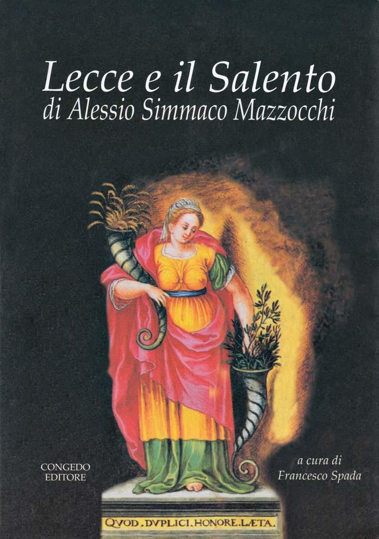 Lecce e il Salento di Alessio Simmaco Mazzocchi