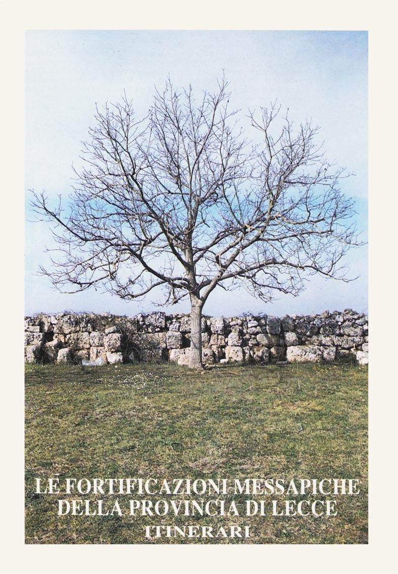 Le fortificazioni messapiche della provincia di Lecce - Itinerari