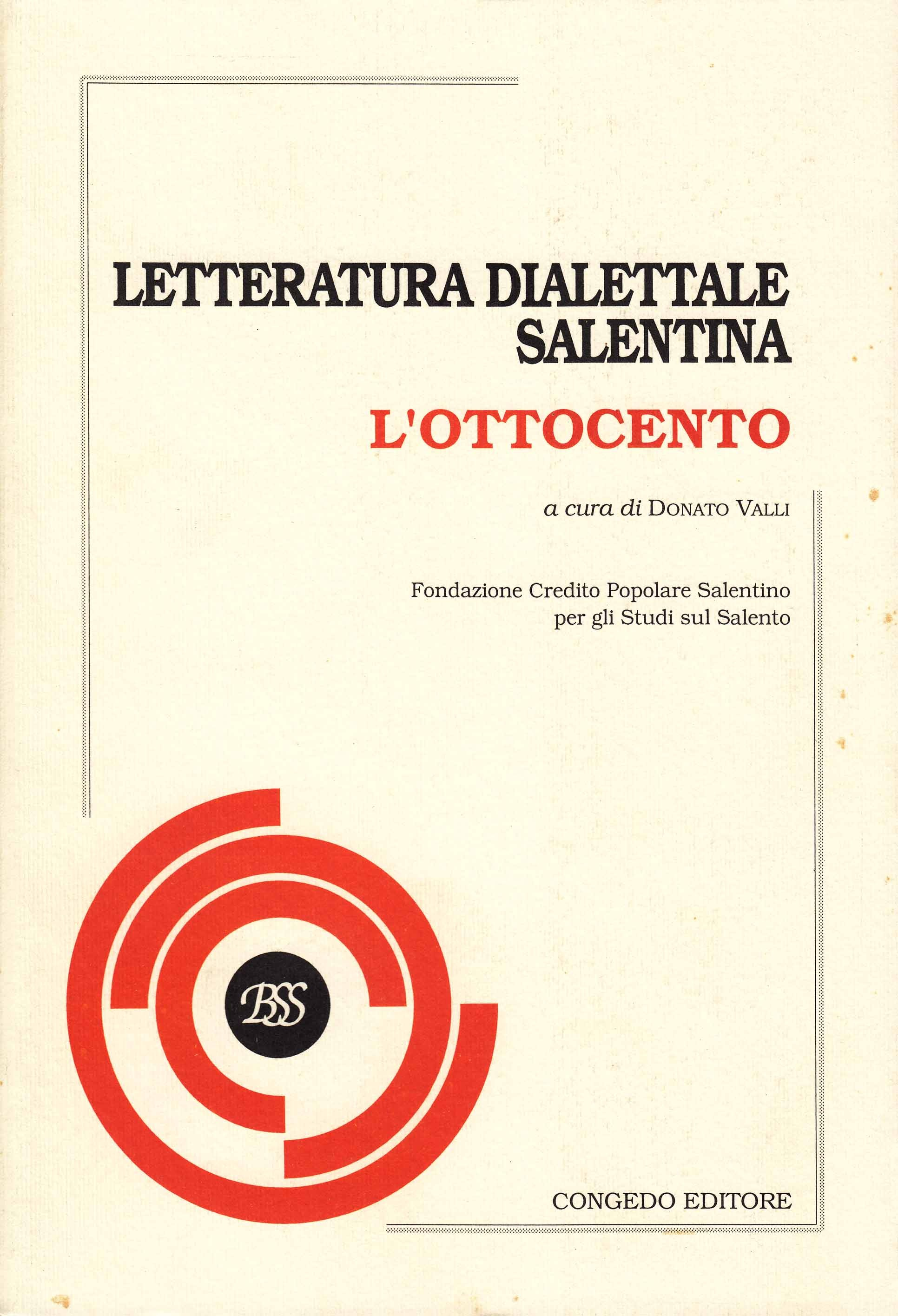 Letteratura dialettale salentina. L'Ottocento (2 tomi)