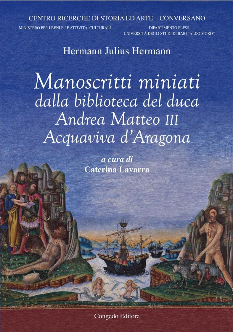 Manoscritti miniati dalla biblioteca del duca Andrea Matteo III Acquaviva